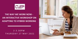The Way We Work Now – An Interactive Workshop on Adapting to Hybrid Working